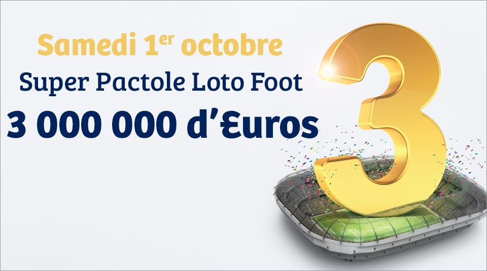 Pactole Loto Foot samedi 01 octobre 3 000 000 euros